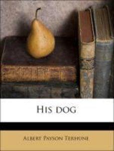 His dog