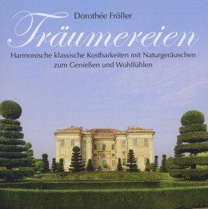 Fröller, D: Träumereien/CD