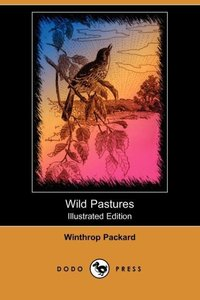 WILD PASTURES (ILLUSTRATED EDI