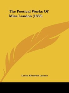 The Poetical Works Of Miss Landon (1838)