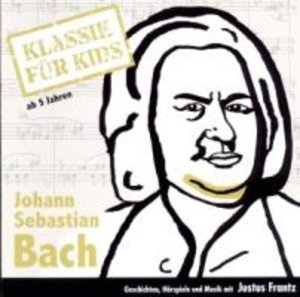 Klassik für Kids: Bach