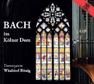 Bach Im Kölner Dom-Winfried Bönig