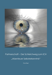 Partnerschaft - Der Schleichweg zum ICH