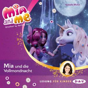 Mia and me 11: Mia und die Vollmondnacht