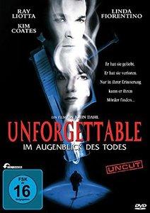 Unforgettable - Im Augenblick des Todes (Un-Cut)