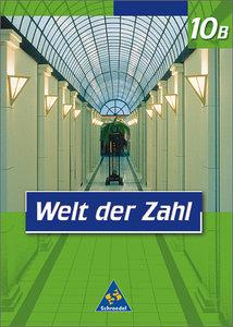 Welt der Zahl 10 B. Schülerband. Nordrhein-Westfalen. Euro-Ausga