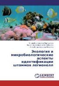 Ekologiya i mikrobiologicheskie aspekty identifikatsii shtammov