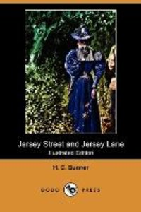 Jersey Street and Jersey Lane (Illustrated Edition) (Dodo Press)