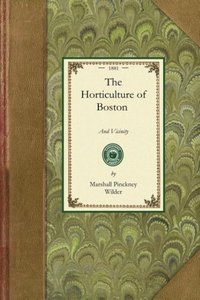 The Horticulture of Boston