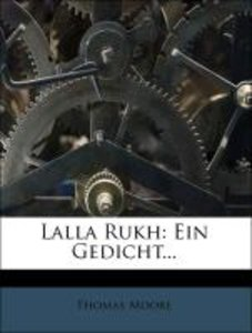 Lalla Rukh: Ein Gedicht...
