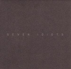 Seven Idiots