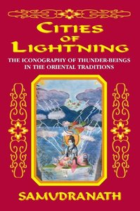 Cities of Lightning: The Iconography of Thunder-Beings in the Or