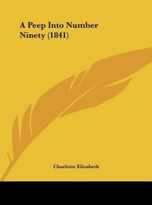 A Peep Into Number Ninety (1841)