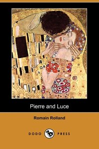 Pierre and Luce (Dodo Press)