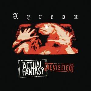 Actual Fantasy Revisited (Special Edition)