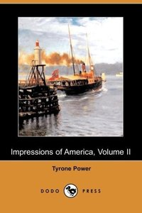 Impressions of America, Volume II (Dodo Press)