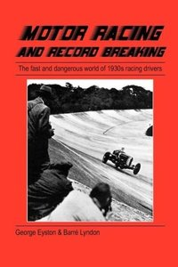Motor Racing and Record Breaking