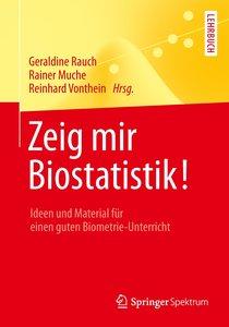 Zeig mir Biostatistik!