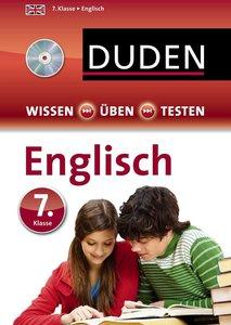 Wissen - Üben - Testen: Englisch 7. Klasse