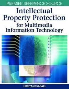 Intellectual Property Protection for Multimedia Information Tech