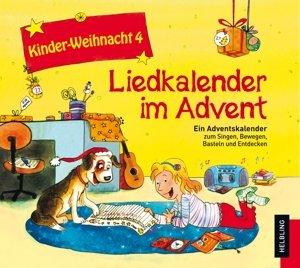 Kinder-Weihnacht 4: Liedkalender im Advent