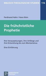 Die frühchristliche Prophetie