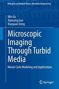 Microscopic Imaging Through Turbid Media