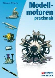 Frings, W: Modellmotoren praxisnah