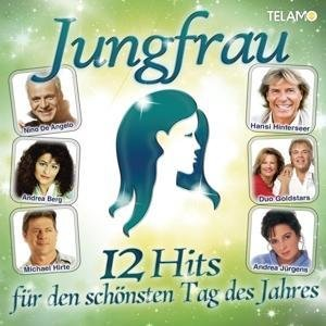Jungfrau-12 Hits für den schönsten Tag des Jahres