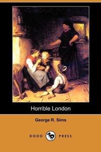 Horrible London (Dodo Press)