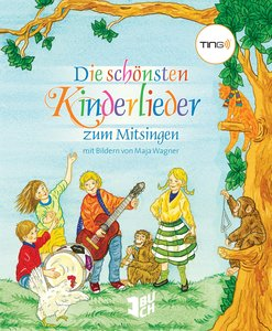 TING: Die schönsten Kinderlieder zum Mitsingen