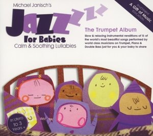 Jazz For Babies-The Trumpet Album
