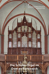 Die Schuke-Orgel im Dom zu Bardowick