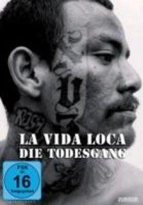 La Vida Loca-Die Todesgang