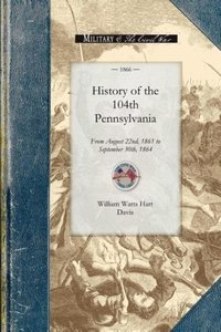 History of the 104th Pennsylvania Regime