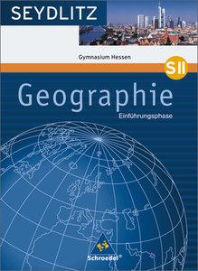 Seydlitz Geographie. Schülerband. Einführungsphase. Hessen