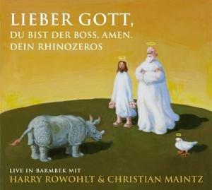 Lieber Gott, Du bist der Boss, Amen. Dein Rhinozeros