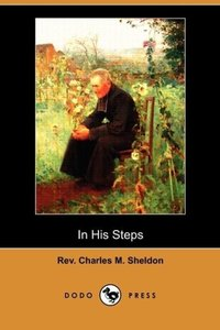 In His Steps (Dodo Press)