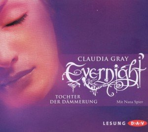 Evernight 02. Tochter der Dämmerung