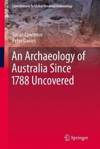 An Archaeology of Australia Since 1788