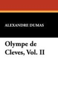 Olympe de Cleves, Vol. II