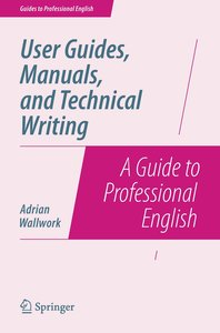 User Guides, Manuals, and Technical Writing