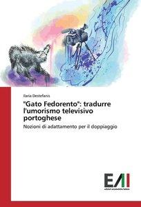 """""""Gato Fedorento"""": tradurre l'umorismo televisivo portoghese"""