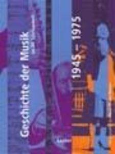 Handbuch der Musik im 20. Jahrhundert 3: Geschichte der Musik im