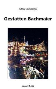 Gestatten Bachmaier