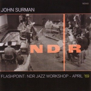 Flashpoint: NDR Jazz Workshop-April '69