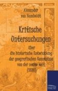 Kritische Untersuchungen über die historische Entwicklung der ge