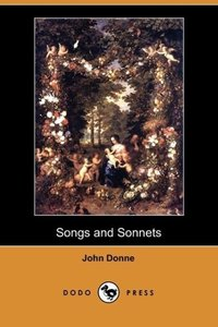 Songs and Sonnets (Dodo Press)