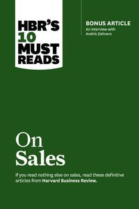 HBR\'s 10 Must Reads on Sales