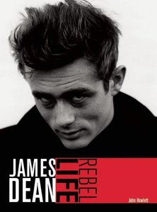 James Dean: Rebel Life